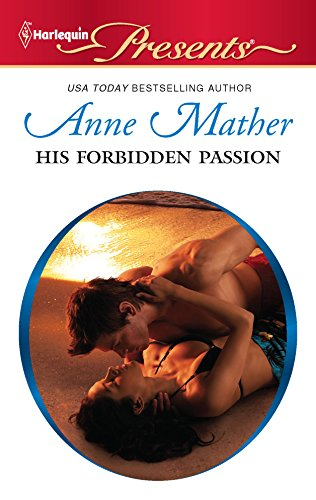 His Forbidden Passion (9780373129713) by Anne Mather