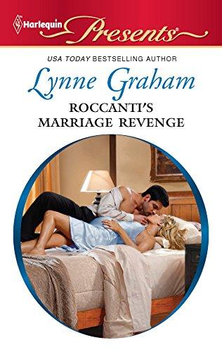 9780373130610: Roccanti's Marriage Revenge