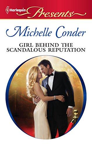 9780373130702: Girl Behind the Scandalous Reputation (Harlequin Presents)