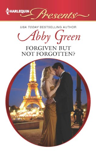 Forgiven but not Forgotten? (Harlequin Presents): Green, Abby