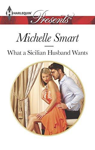 9780373132300: What a Sicilian Husband Wants (Harlequin Presents)