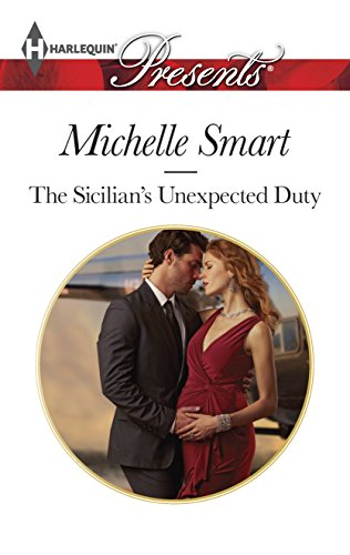 9780373132386: The Sicilian's Unexpected Duty (The Irresistible Sicilians)