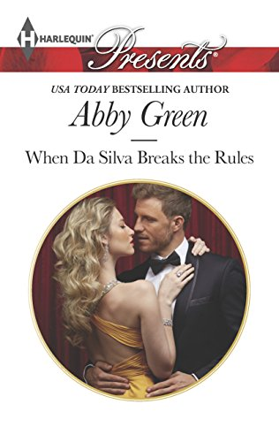 When Da Silva Breaks the Rules (Harlequin: Green, Abby