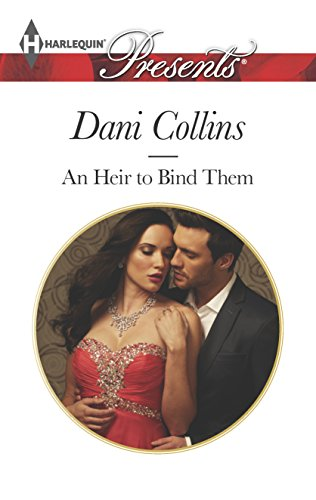 9780373132546: An Heir to Bind Them (Harlequin Presents)