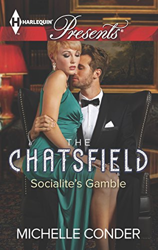 Socialite's Gamble (The Chatsfield): Conder, Michelle