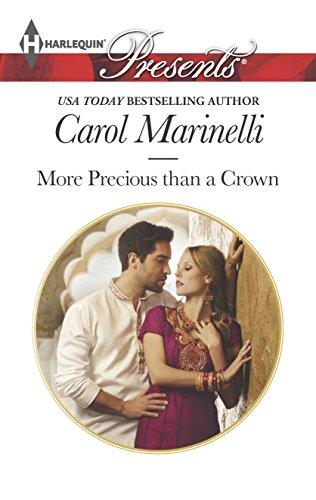 More Precious than a Crown (Alpha Heroes Meet Their Match): Carol Marinelli