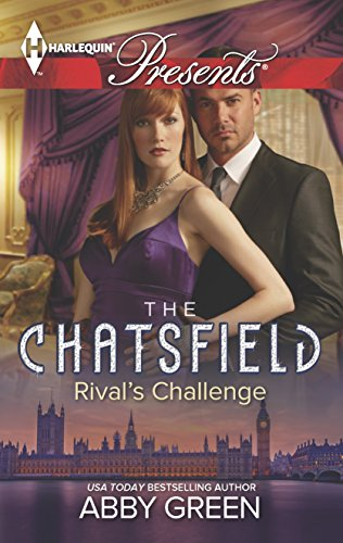 Rival's Challenge (Harlequin Presents\The Chatsfield): Green, Abby