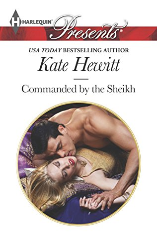 Commanded by the Sheikh (Rivals to the: Hewitt, Kate