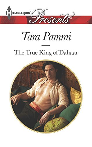9780373132942: The True King of Dahaar (A Dynasty of Sand and Scandal)