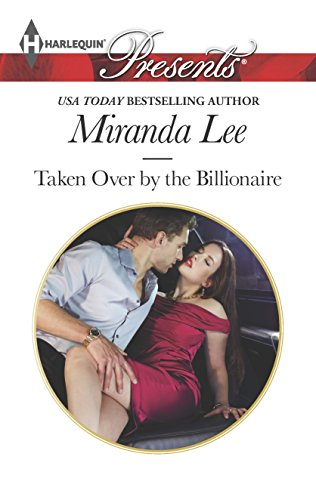 9780373132966: Taken Over by the Billionaire (Harlequin Presents)