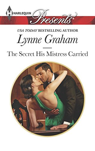 9780373133048: The Secret His Mistress Carried (Harlequin Presents)