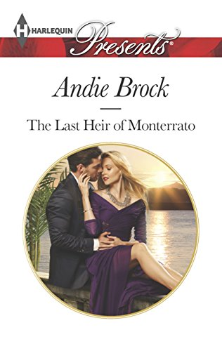 9780373133109: The Last Heir of Monterrato (Harlequin Presents)