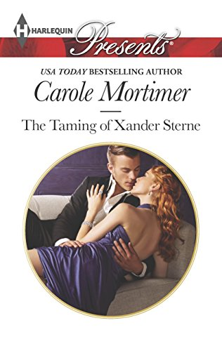 The Taming of Xander Sterne (The Twin: Carole Mortimer