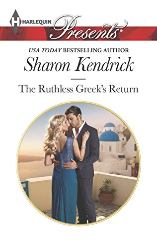 9780373133543: The Ruthless Greek's Return (Harlequin Presents)