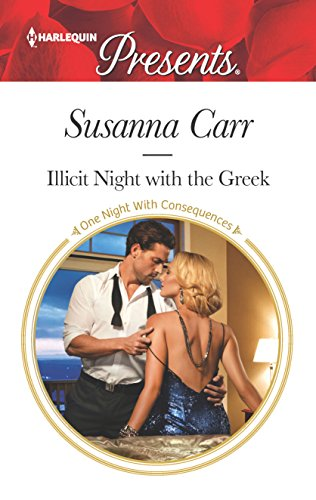 9780373134137: Illicit Night with the Greek (One Night With Consequences)