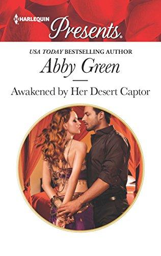 Awakened by Her Desert Captor (Harlequin Presents): Green, Abby