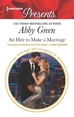 An Heir to Make a Marriage (One: Green, Abby