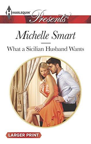 9780373137077: What a Sicilian Husband Wants (Harlequin Presents (Larger Print))
