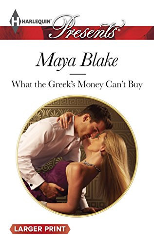 9780373137138: What the Greek's Money Can't Buy (Harlequin Large Print Presents)