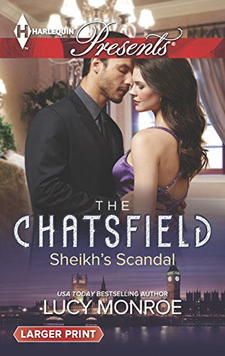 9780373137169: Sheikh's Scandal (Harlequin LP Presents\The Chatsfield)