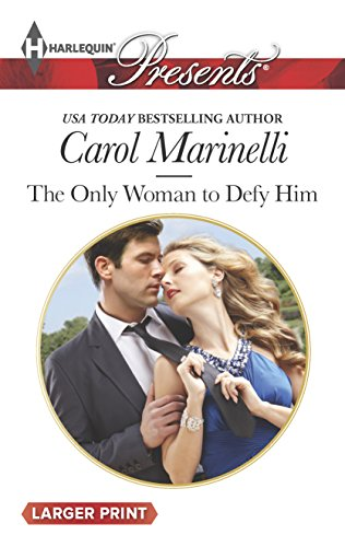 9780373137176: The Only Woman to Defy Him (Harlequin LP Presents\Alpha heroes meet)