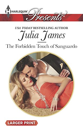 9780373137213: The Forbidden Touch of Sanguardo (Harlequin Presents (Larger Print))