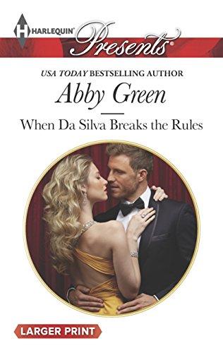 When Da Silva Breaks the Rules (Harlequin: Green, Abby