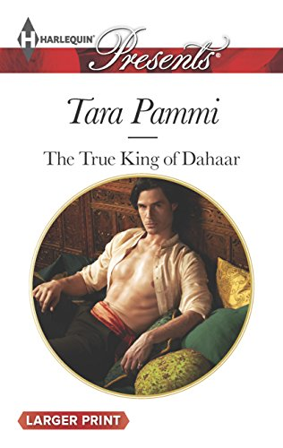 9780373137718: The True King of Dahaar (A Dynasty of Sand and Scandal)