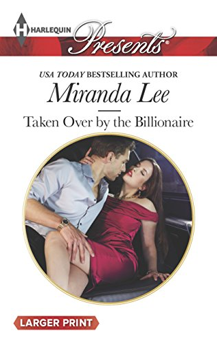 9780373137732: Taken Over by the Billionaire (Harlequin Presents (Larger Print))