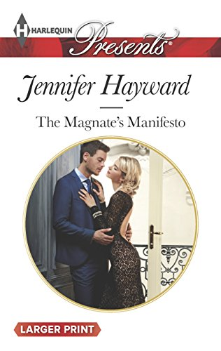 The Magnate's Manifesto (Harlequin LP Presents): Hayward, Jennifer