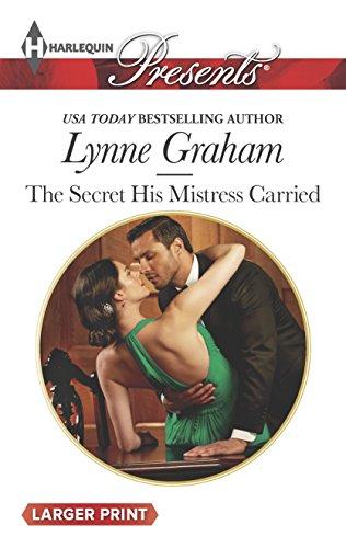 9780373137817: The Secret His Mistress Carried (Harlequin Presents (Larger Print))