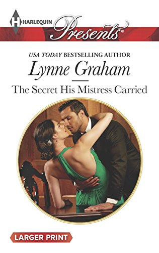 9780373137817: The Secret His Mistress Carried (Harlequin Presents)