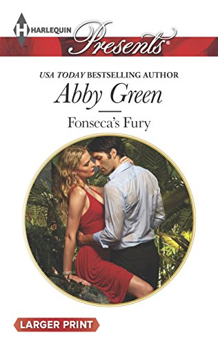 Fonseca's Fury (Harlequin LP Presents\Billionaire Brothe): Green, Abby