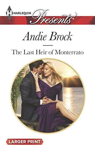 9780373137879: The Last Heir of Monterrato (Harlequin Presents (Larger Print))