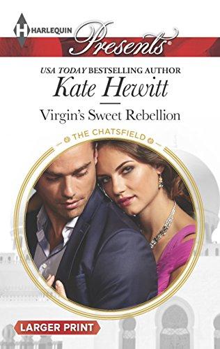 9780373138043: Virgin's Sweet Rebellion (The Chatsfield)