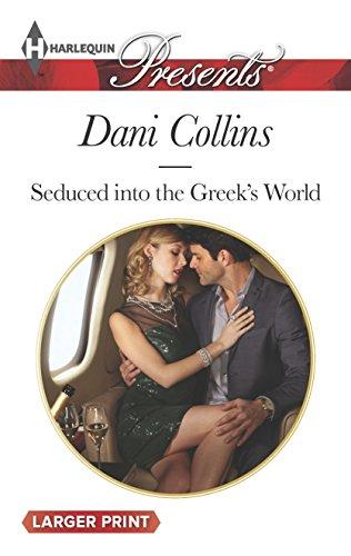 9780373138265: Seduced into the Greek's World (Harlequin Presents)