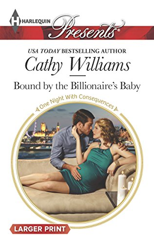 9780373138340: Bound by the Billionaire's Baby (One Night With Consequences)