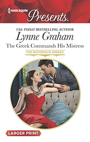 9780373138449: The Greek Commands His Mistress (Harlequin Presents (Larger Print))