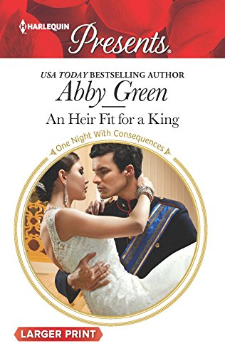 An Heir Fit for a King (One: Green, Abby