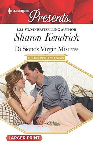 Di Sione's Virgin Mistress (The Billionaire's Legacy): Sharon Kendrick