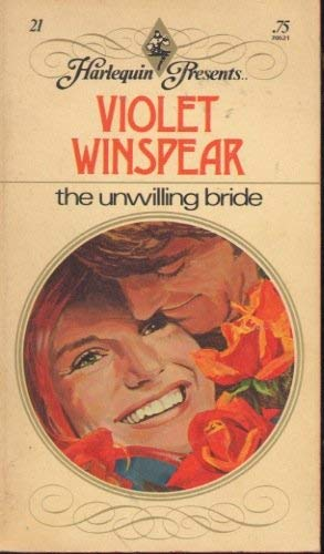 9780373150120: the unwilling bride