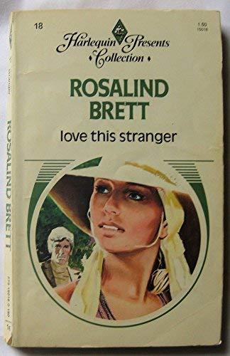 9780373150182: Love This Stranger (Love this stranger)