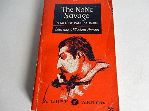 the noble savage: Lawrence & Elizabeth Hanson