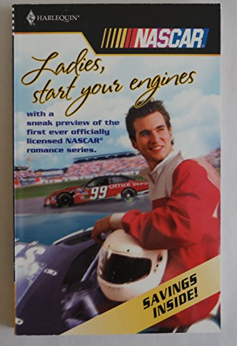 Ladies,start Your Engines (Sneak preview of NASCAR romance series): Roxanne St.Claire,Gina Wilkins ...