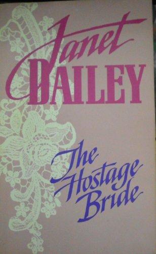 9780373151509: The Hostage Bride