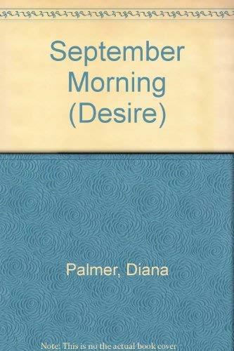 9780373152223: September Morning (Desire)