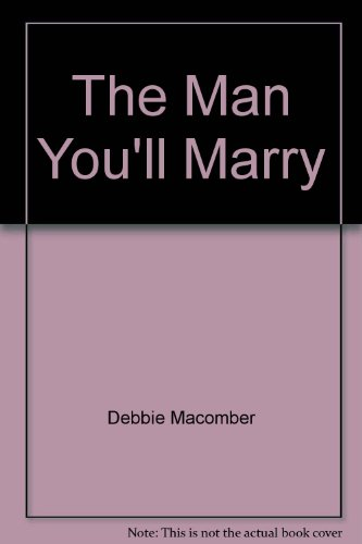 9780373154623: The Man You'll Marry (Easyread Print Harlequin Romance)