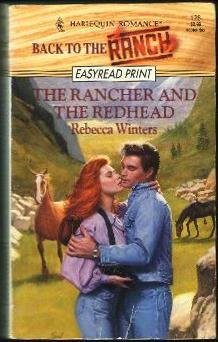 9780373155262: The Rancher and the Redhead (Back to the Ranch) (Harlequin Romance, No 3280)