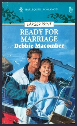 9780373155538: Ready For Marriage (Larger Print)