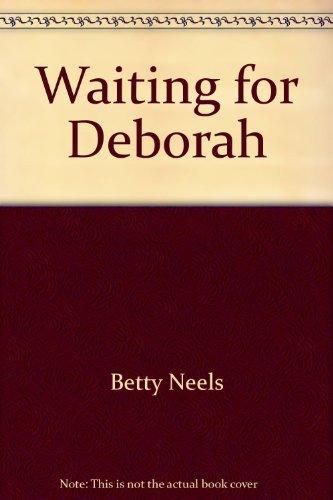 9780373156467: Waiting for Deborah